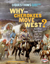 Why Did Cherokees Move West